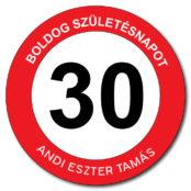 30-as-tabla-szuletesnapra-kozlekedesi-tabla